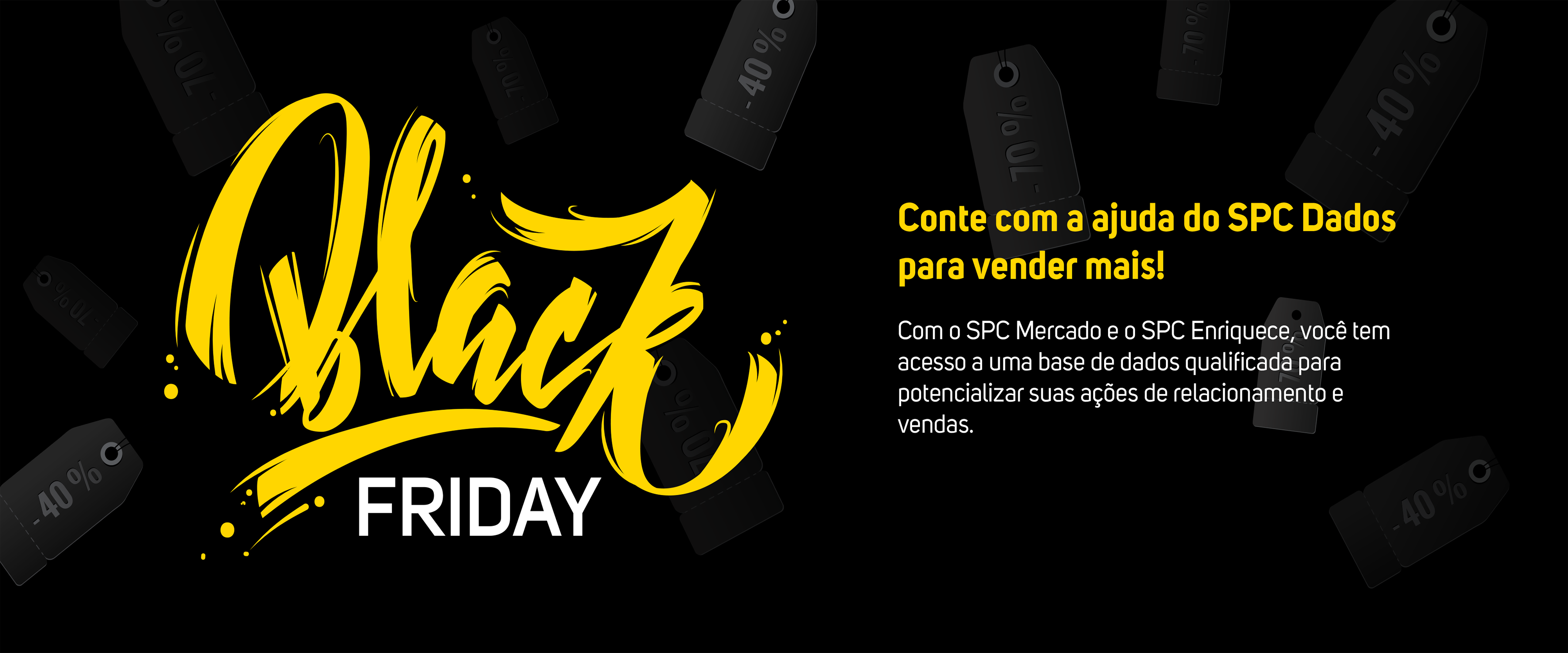 BLACK FRIDAY SPC DADOS